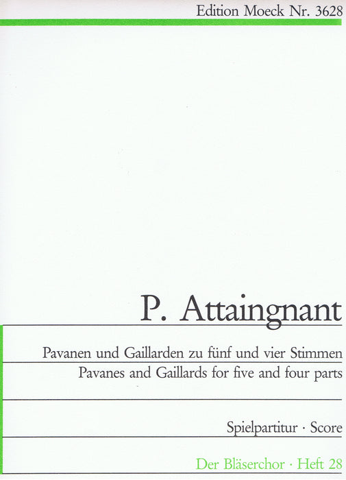Attaignant: Pavanes and Gaillards for 4-5 Parts