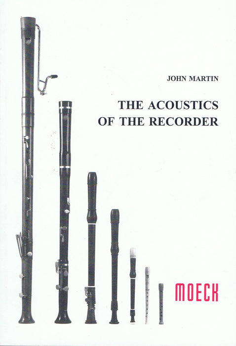 Martin: The Acoustics of the Recorder