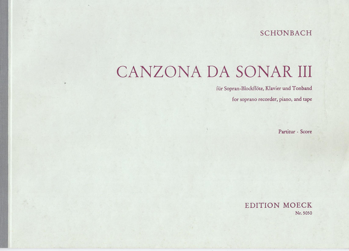 Schoenbach: Canzona da Sonar III for Descant Recorder, Piano and Tape