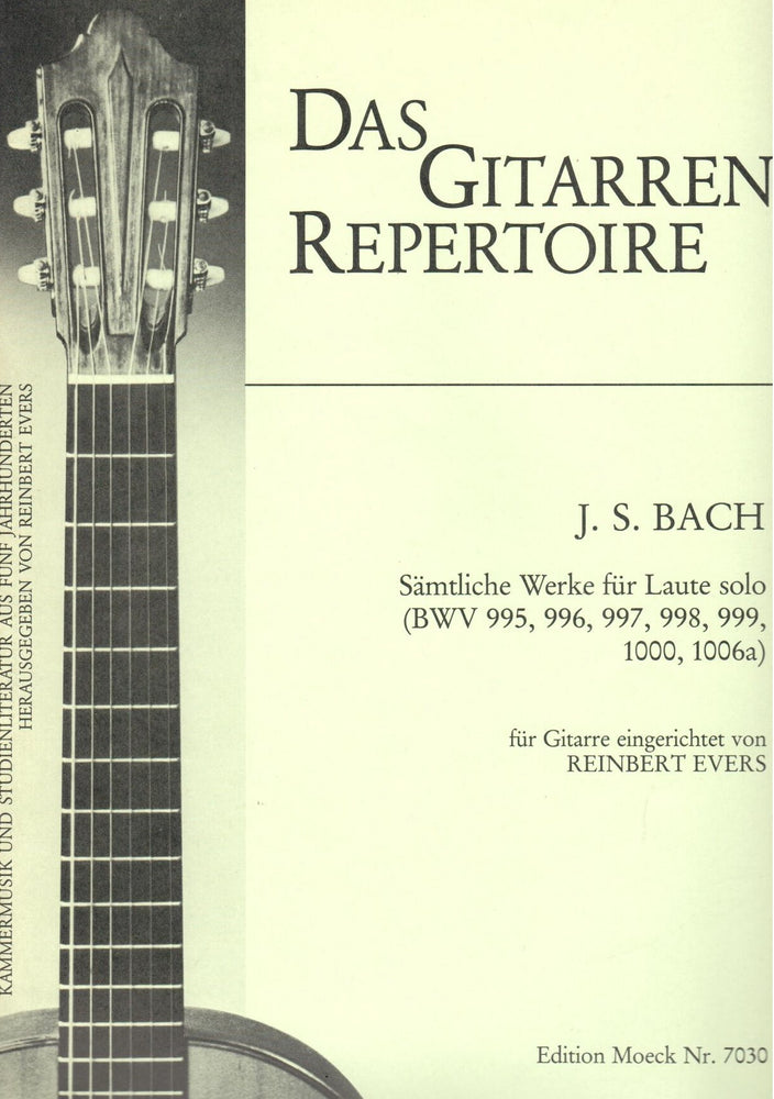 J. S. Bach: Complete Works for Lute arranged for Guitar