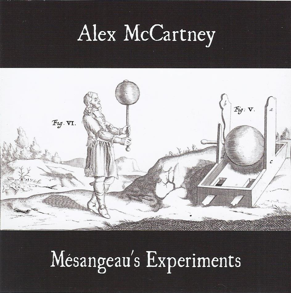 Alex McCartney: Mesangeau's Experiments CD
