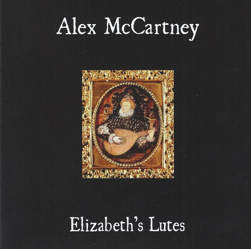 Alex McCartney: Elizabeth's Lutes
