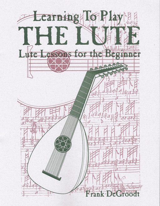 DeGroodt: Learning to Play the Lute