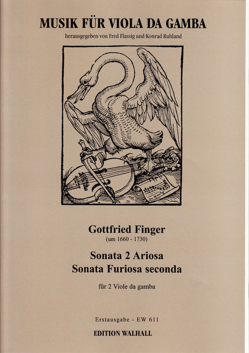 Finger: Sonata No. 2 Ariosa and Sonata Furiosa Seconda for 2 Bass Viols