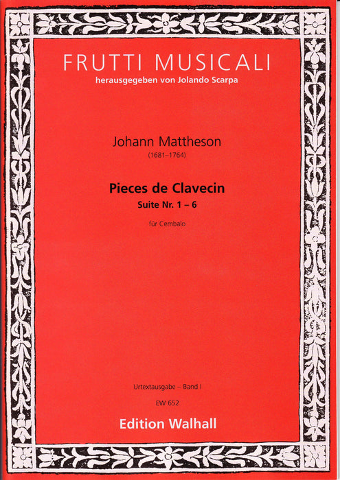 Mattheson: Pieces de Clavecin, Vol. I