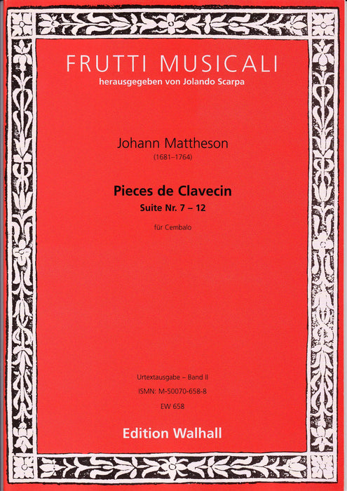 Mattheson: Pieces de Clavecin, Vol. II