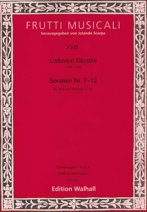 Giustini: Sonatas Nos. 7-12 for Piano