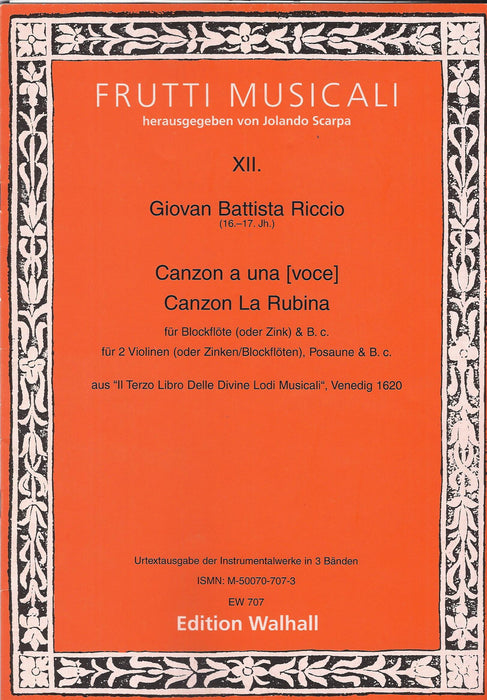 Riccio: Canzon a una for Recorder and Basso Continuo and Canzon La Rubina for 2 Violins and Basso Continuo