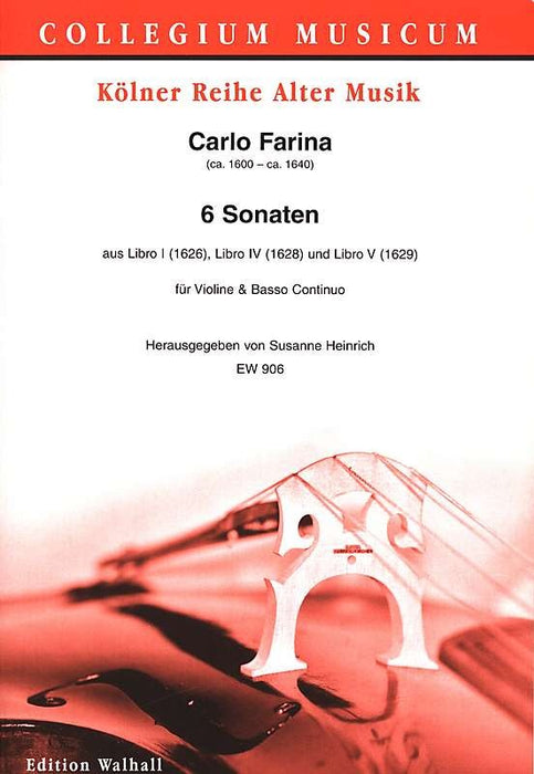 Farina: 6 Sonatas for Violin and Basso Continuo
