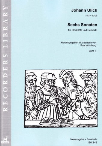 Ulich: Six Sonatas for Treble Recorder and Harpsichord – Volume II (Sonatas IV–VI)