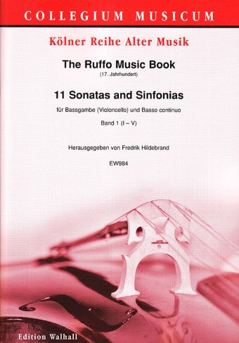 Various: The Ruffo Music Book -11 Sonatas and Sinfonias for Bass Viol and Basso Continuo, Vol. 1