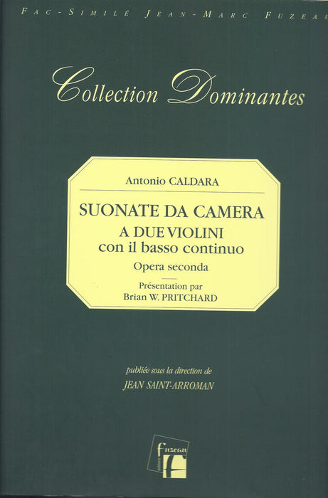 Caldara: Sonate da Camera for 2 Violins and Basso Continuo, Op. 2