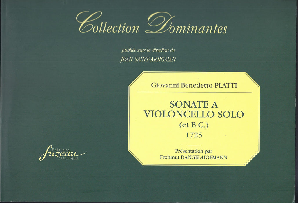 Platti: Sonatas for Violoncello and Basso Continuo (1725)