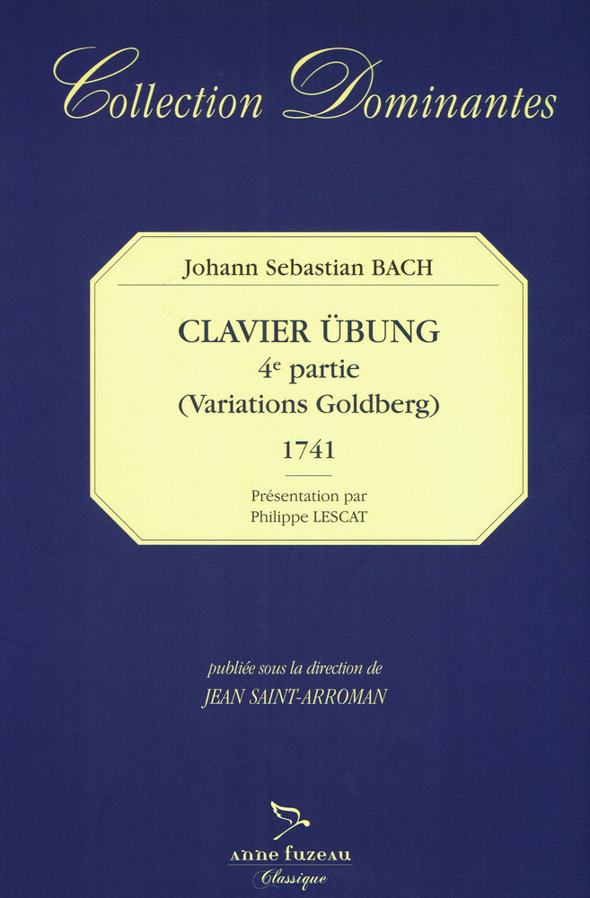 Bach: Fourth Part of the Clavier Ubung (Goldberg Variations)