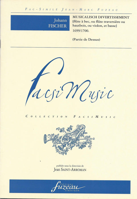 Fischer: Musicalisch Divertissement (1699/1700)