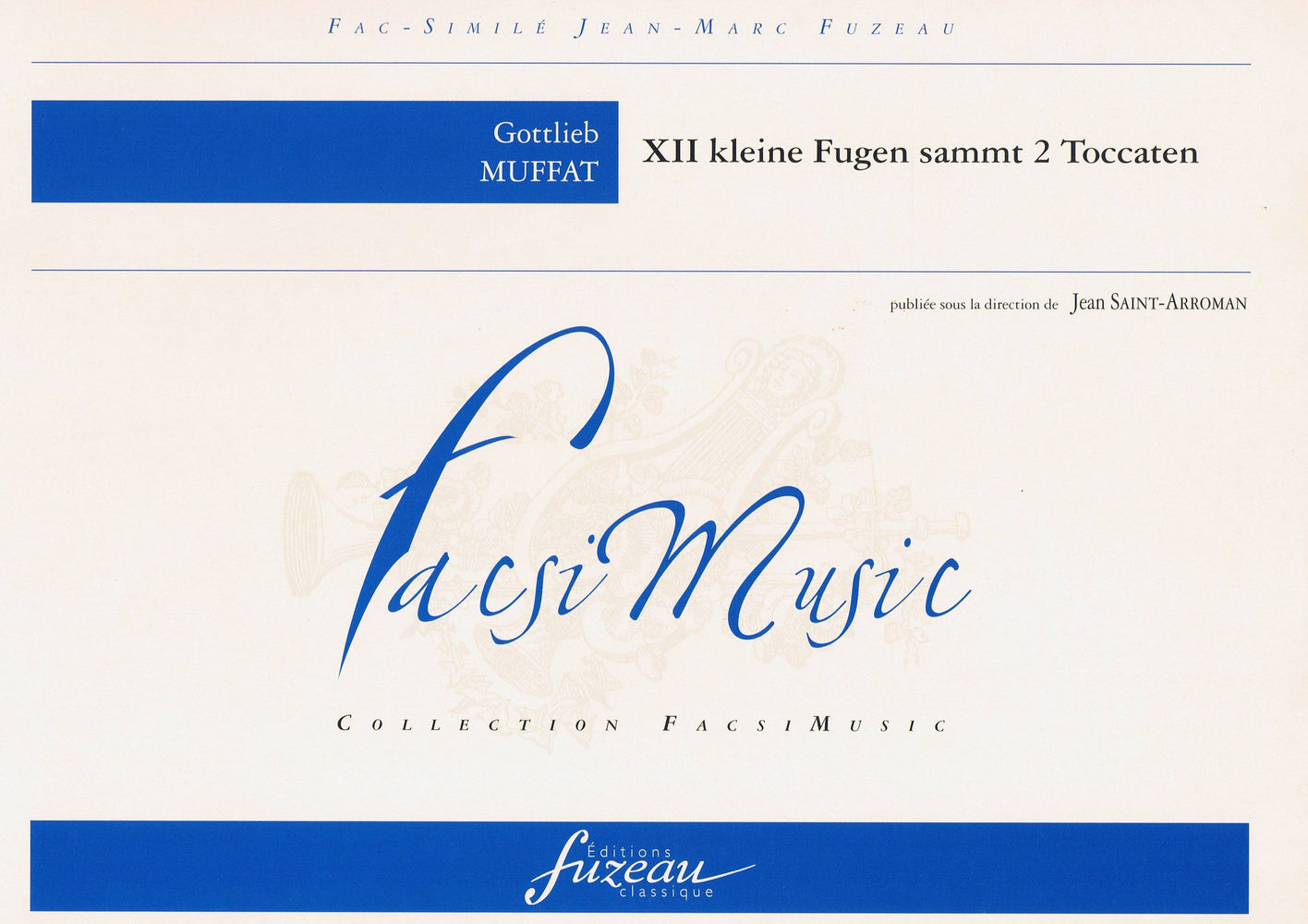 Muffat: 12 Fugues and 2 Toccatas