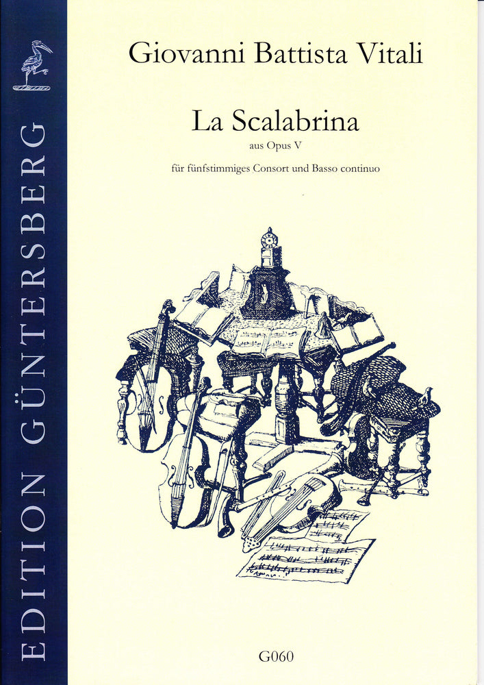 Vitali: La Scalabrina for Five-Part Viol Consort and Basso Continuo