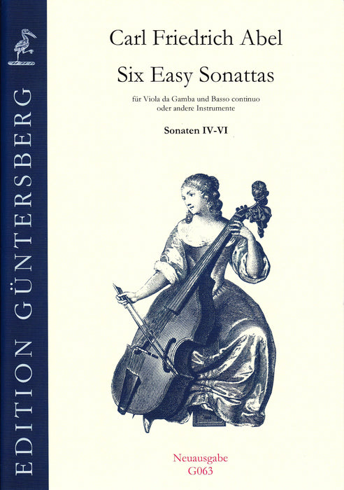 Abel: 6 Easy Sonatas for Viola da Gamba and Basso Continuo, Sonatas 4-6