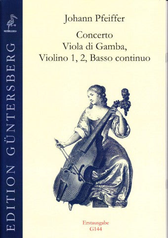 Pfeiffer: Concerto for Viola da Gamba, Strings and Basso Continuo