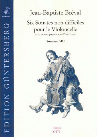 Bréval: Six Easy Sonatas for Violoncello and Bass, Nos. 1-3