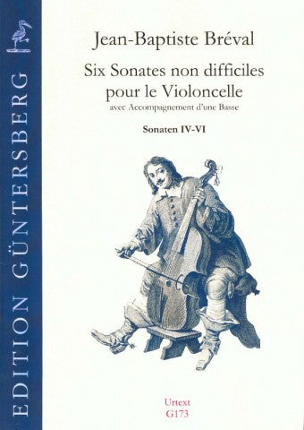 Bréval: Six Easy Sonatas for Violoncello and Bass, Nos. 4-6