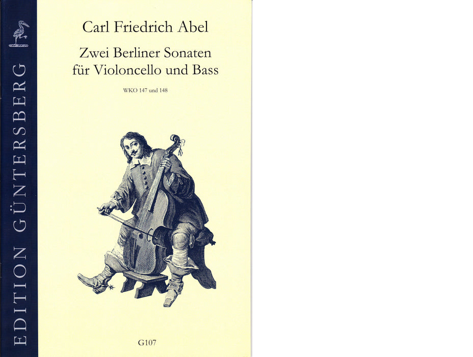 Abel: 2 Berlin Sonatas for Violoncello and Bass