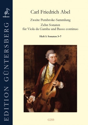 Abel: 10 Sonatas for Viola da Gamba and Basso Continuo from the Second Pembroke Collection, Vol. 1, Sonatas 3-7