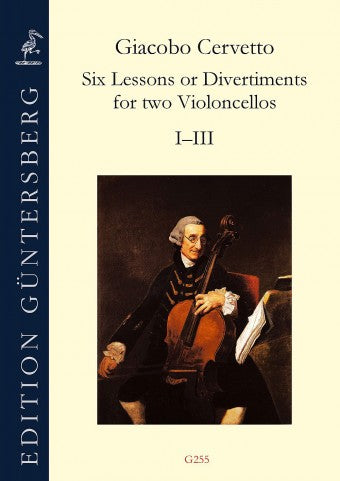 Cervetto: 6 Lessons or Divertiments for 2 Violoncellos, Nos. 1-3
