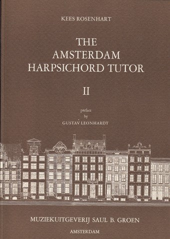 Rosenhart: The Amsterdam Harpsichord Tutor, Vol. II