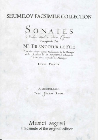 Francoeur: Sonatas for Violin and Basso Continuo, Livre Premier
