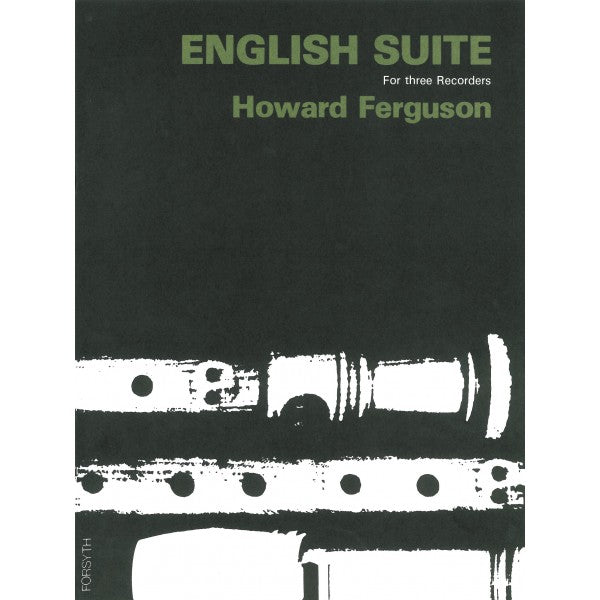 Ferguson: English Suite for Recorder Trio