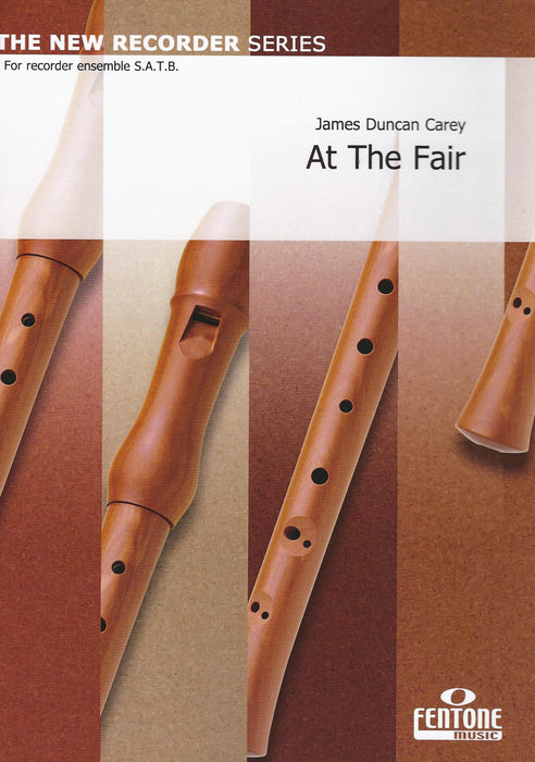 Carey: At the Fair for Recorder Quartet