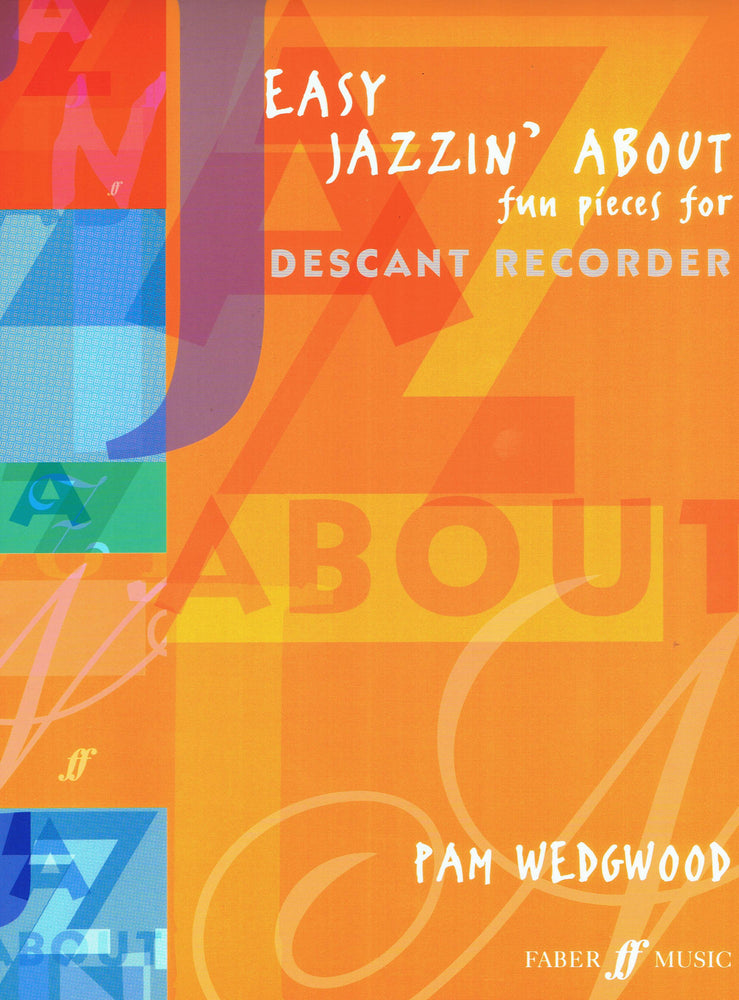 Wedgwood: Easy Jazzin' About for Descant Recorder and Piano