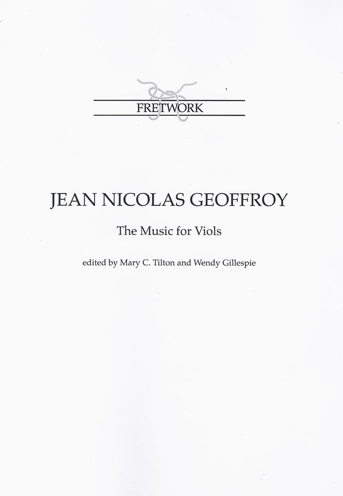 Geoffroy: The Music for Viols