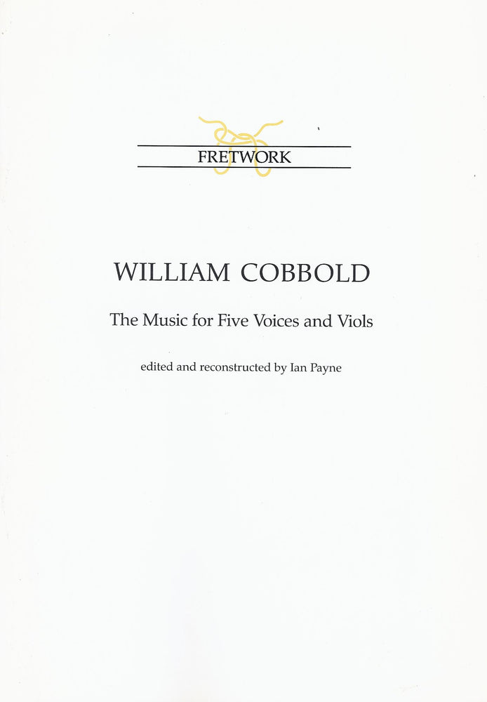 Cobbold: The Music for 5 Voices and Viols