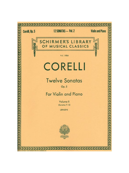 Corelli: 12 Sonatas for Violin and Basso Continuo, Op. 5, Vol. 2 Sonatas 7-12