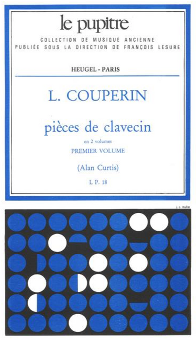 Couperin, L: Pieces de Clavecin - Volume 1