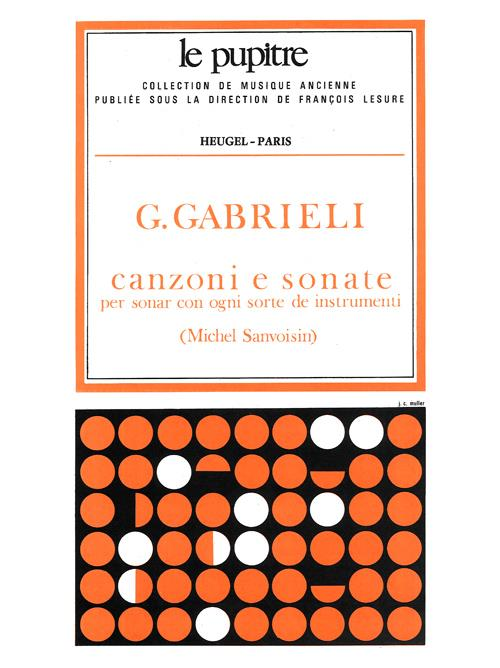 Gabrieli: Canzonas and Sonatas for 3-22 Instruments and Basso Continuo