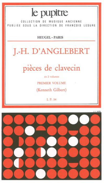 D'Anglebert: Pieces de Clavecin - Volume 1