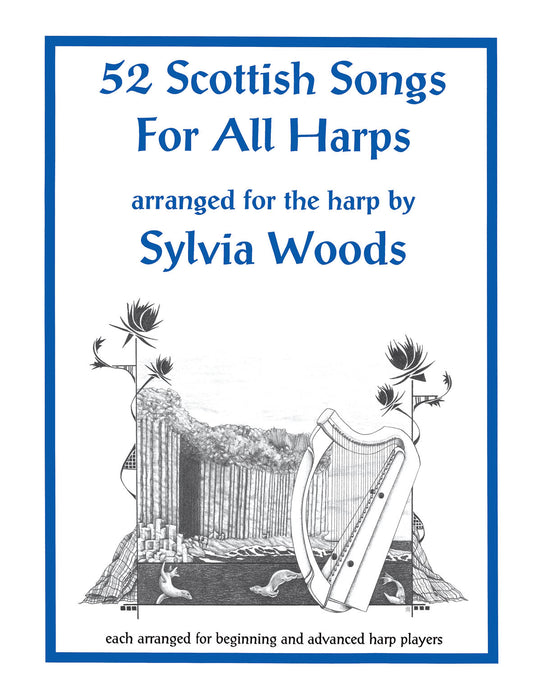Woods (ed.): 52 Scottish Songs for all Harps