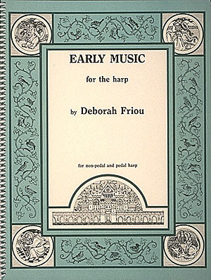 Friou (ed.): Early Music for the Harp