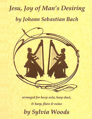 Woods (ed.): Bach's Jesu, Joy of Man's Desiring arranged for Harp Solo, Harp Duet and Harp, Flute & Voice