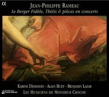 Rameau: Le Berger Fidele, Thetis & Pieces en Concert CD