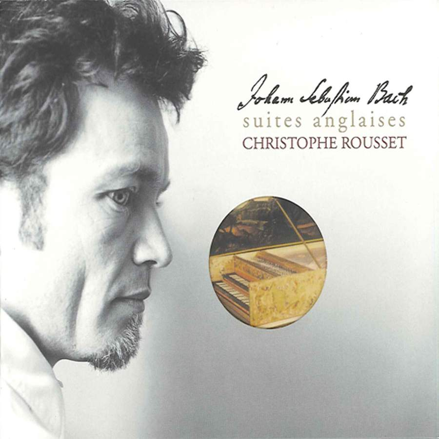 Christoph Rousset: J. S. Bach English Suites CD