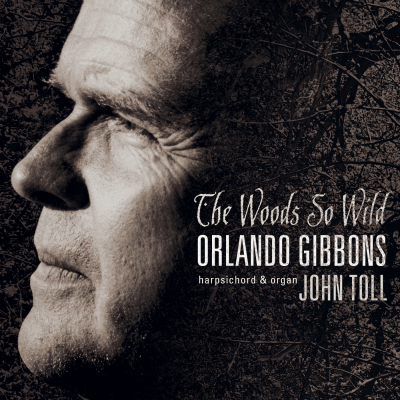 Orlando Gibbons: The Woods So Wild CD