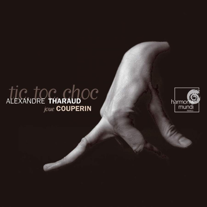 Couperin: Tic Toc Choc & Other Pieces CD
