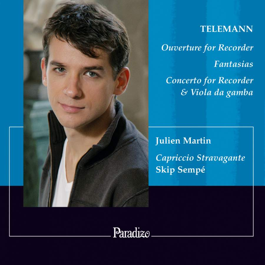 Julien Martin: Ouverture, Fantasias & Concerto by Telemann for Recorder CD
