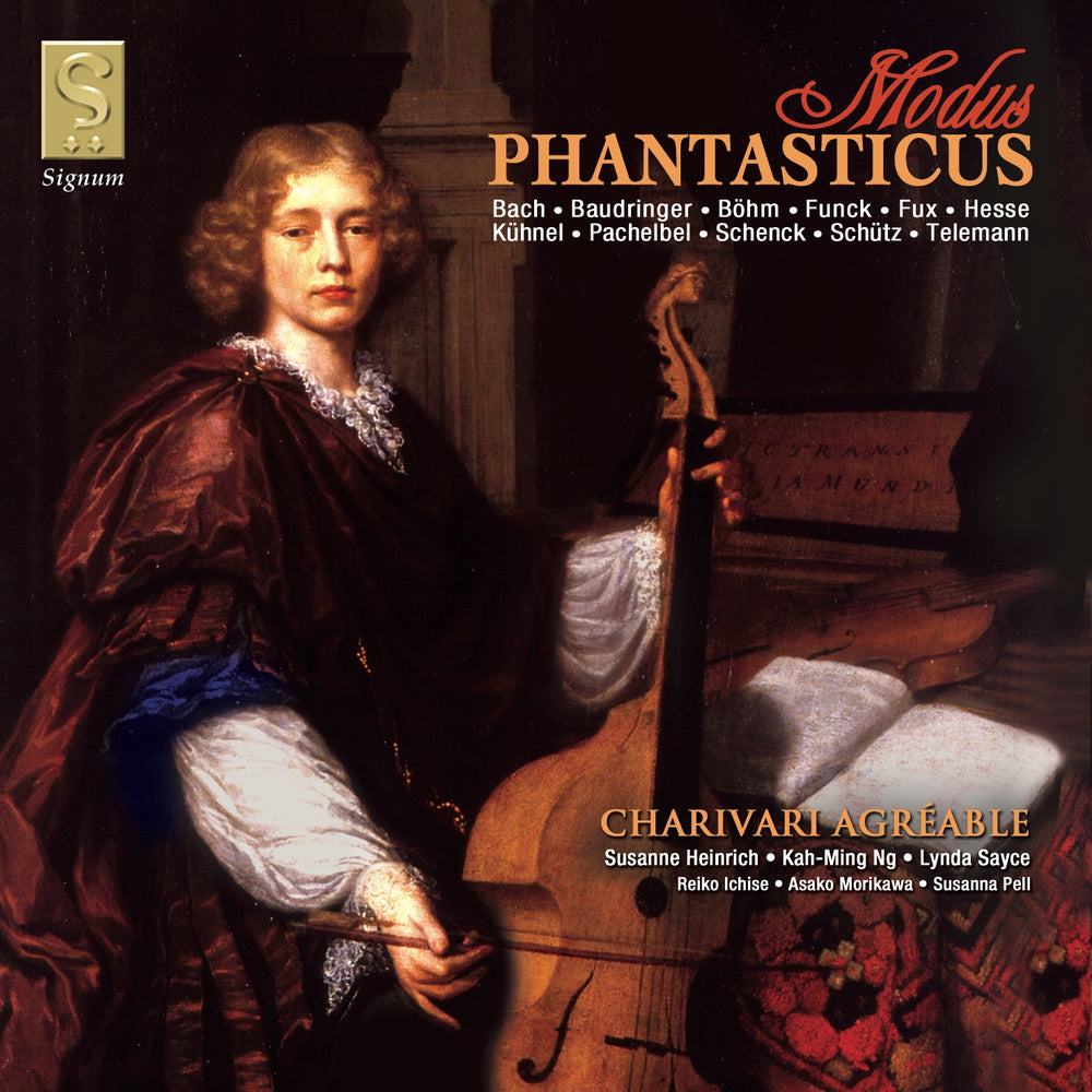 Charivari Agreable: Modus Phantasticus CD