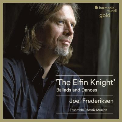 The Elfin Knight - Ballads and Dances CD