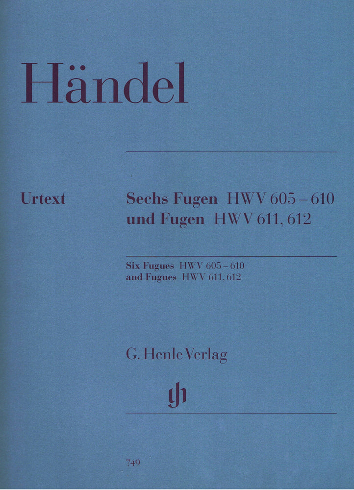 Handel: 6 Fugues HWV 605-610 and Fugues HWV611 and 612